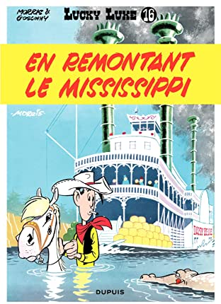 Lucky Luke Tome 16: EN REMONTANT LE MISSISSIPPI