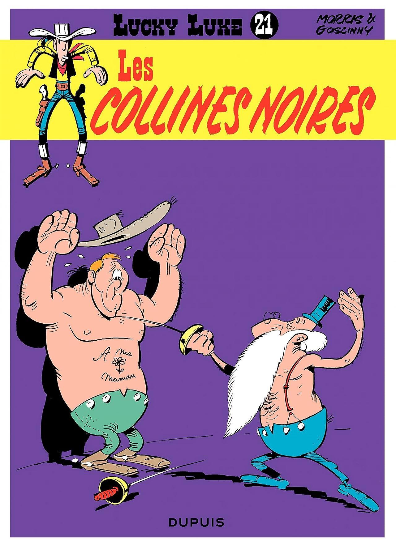Lucky Luke Vol. 21: LES COLLINES NOIRES