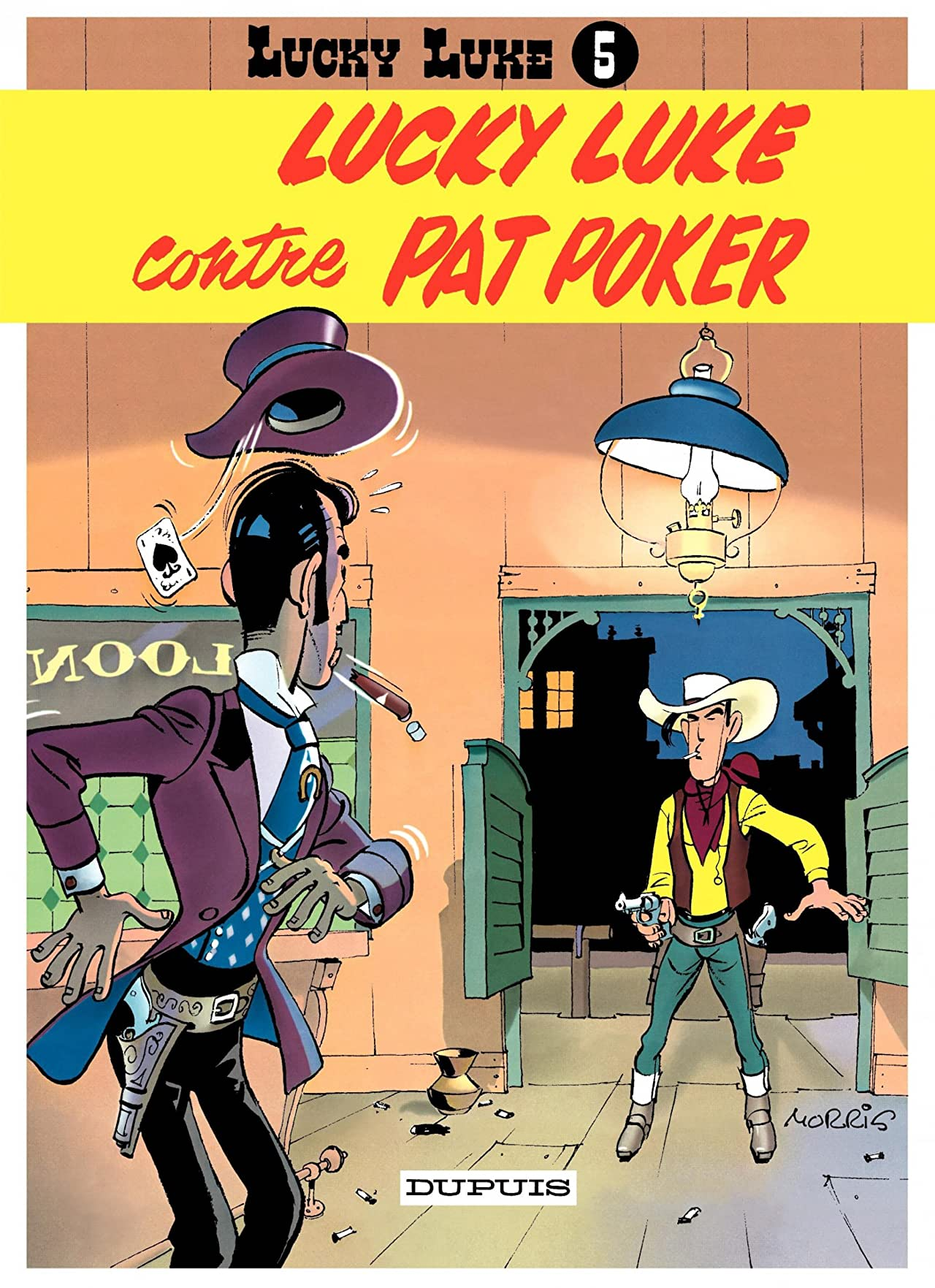 Lucky Luke Tome 5: LUCKY LUKE CONTRE PAT POKER