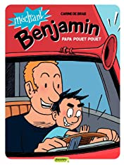 Méchant Benjamin Vol. 7: Papa pouet pouet