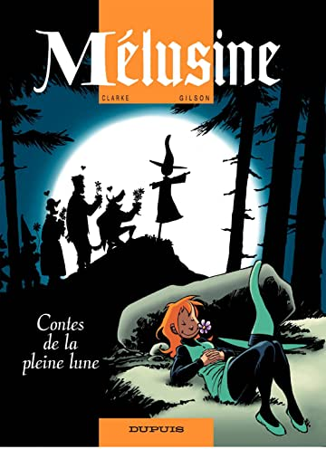 Mélusine Vol. 10: Contes de la pleine lune