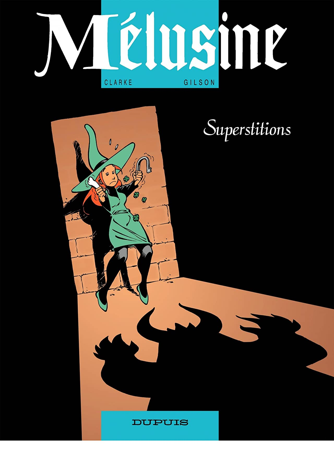 Mélusine Vol. 13: Superstitions