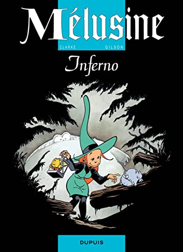 Mélusine Vol. 3: INFERNO