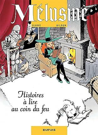 Mélusine Vol. 4: HISTOIRES A LIRE AU COIN DU FEU