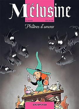 Mélusine Vol. 5: PHILTRES D'AMOUR