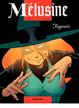 Mélusine Vol. 9: HYPNOSIS