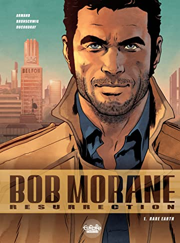 Bob Morane Resurrection Vol. 1: Rare Earth