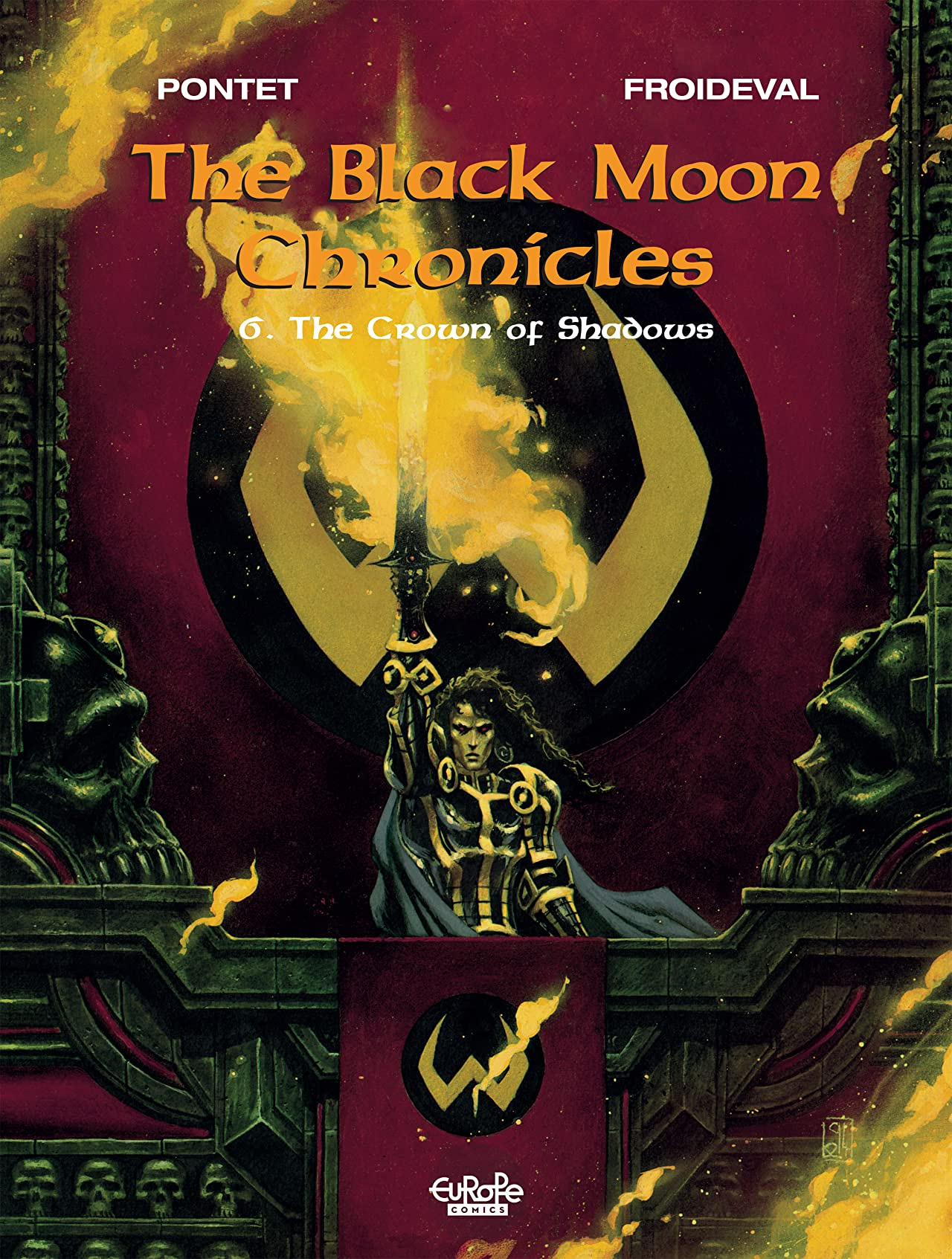 The Black Moon Chronicles Vol. 6: The Crown of Shadows