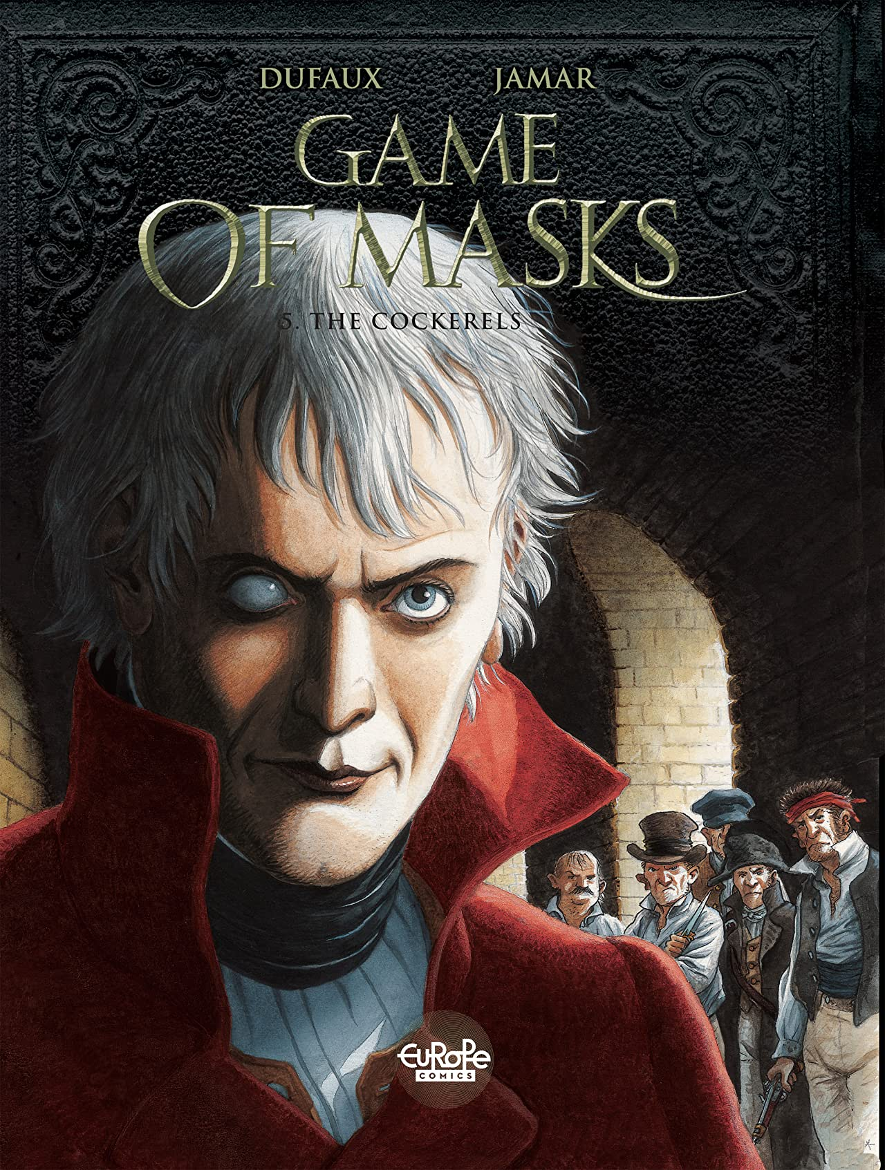 Game of Masks Vol. 5: The Cockerels