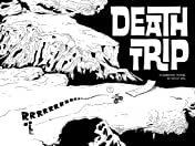 Death Trip #1