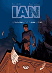 Ian Vol. 2: Lesson of Darkness
