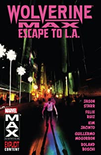 Wolverine MAX Vol. 2: Escape To L.A.