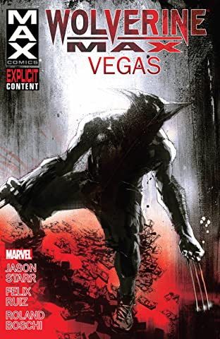 Wolverine MAX Tome 3: Vegas