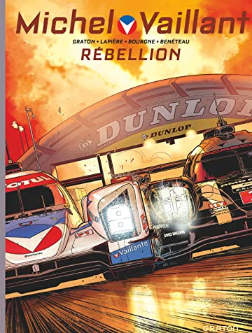 Michel Vaillant -  Nouvelle saison Vol. 6: Rébellion