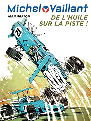 Michel Vaillant Vol. 18: De l'huile sur la piste
