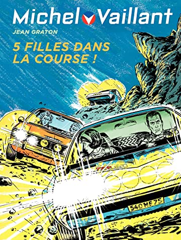 Michel Vaillant Vol. 19: Cinq filles dans la course