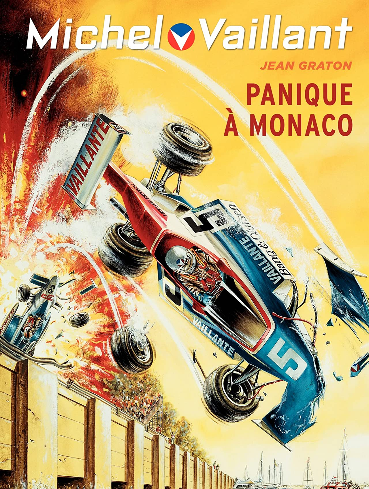 Michel Vaillant Vol. 47: Panique à Monaco