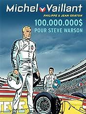 Michel Vaillant Vol. 66: 100.000.000 $ pour Steve Warson