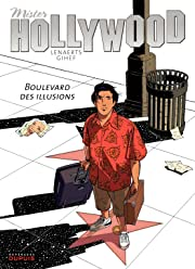 Mister Hollywood Vol. 1: Boulevard des illusions
