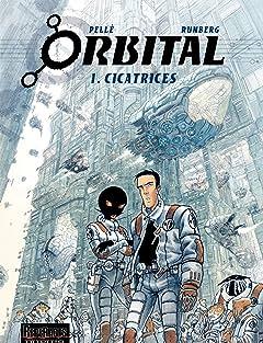 Orbital Vol. 1: Cicatrices