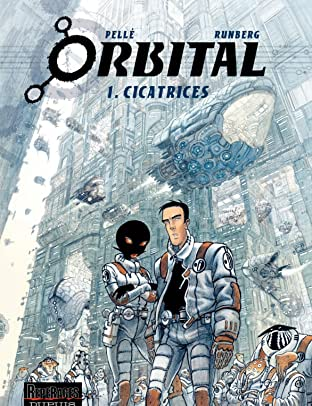 Orbital Vol. 1: Cicatrices