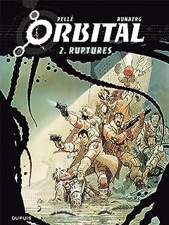 Orbital Vol. 2: Ruptures