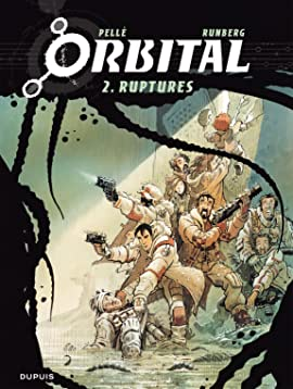 Orbital Vol. 2: Ruptures