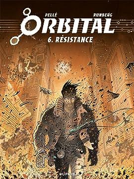 Orbital Vol. 6: Résistance