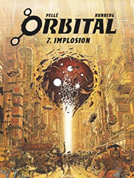 Orbital Vol. 7: Implosion