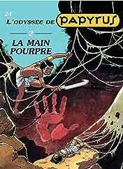 Papyrus Vol. 24: LA MAIN POURPRE (L'ODYSSEE 2)
