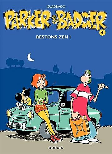 Parker & Badger Vol. 4: Restons zen !