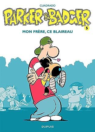Parker & Badger Vol. 5: Mon frère, ce blaireau