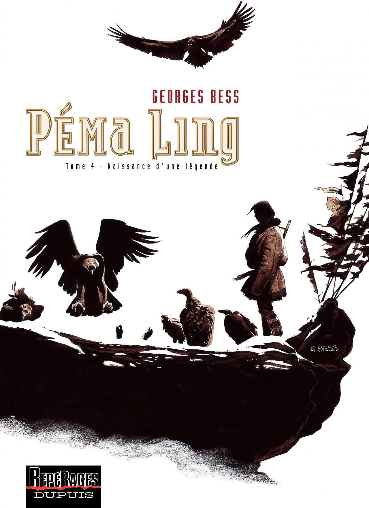 Péma Ling Vol. 4: Naissance d'une légende