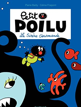 Petit Poilu Vol. 1: La sirène gourmande