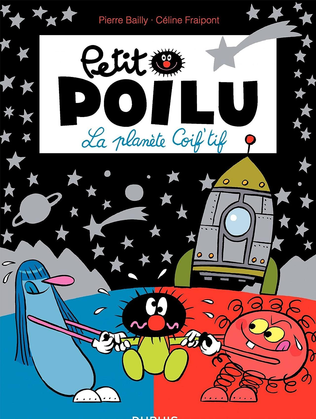 Petit Poilu Vol. 12: La Planète Coif'tif
