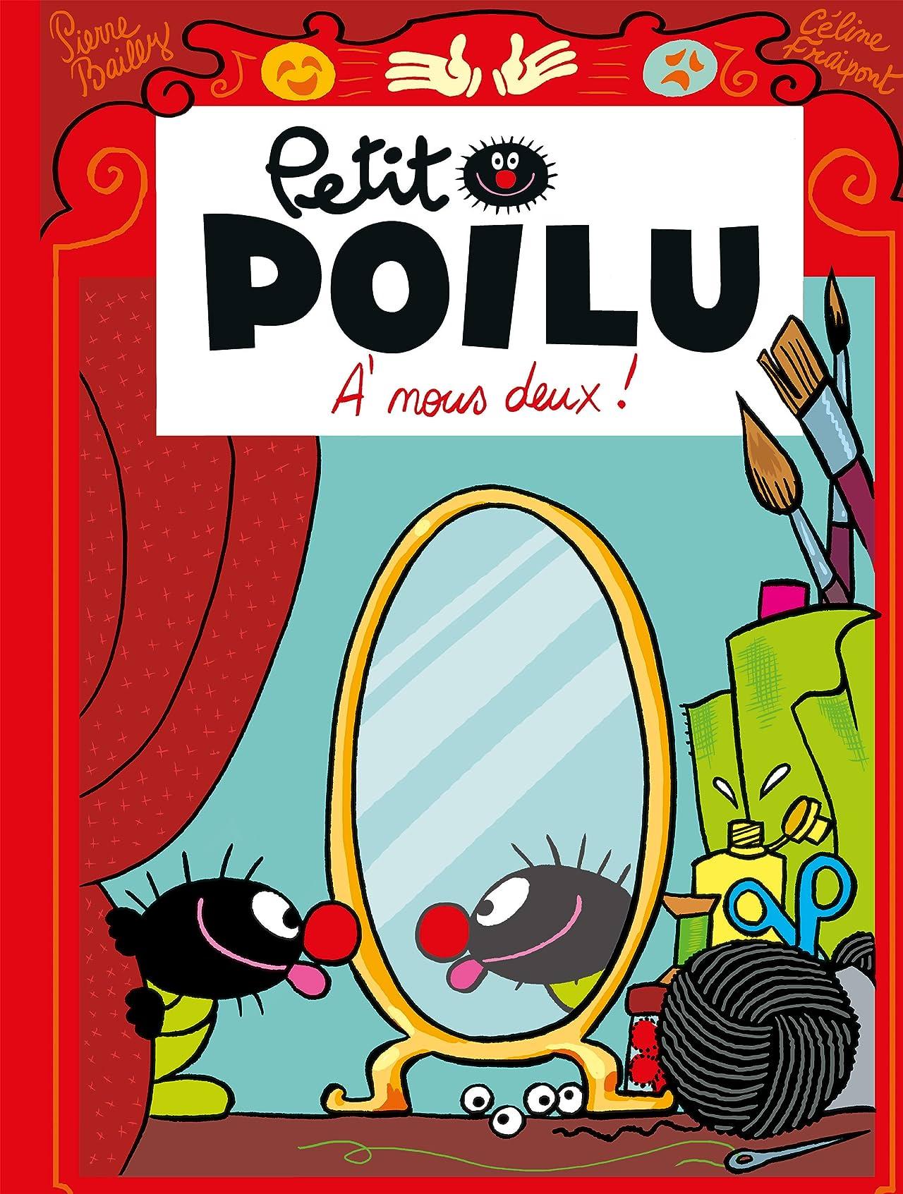 Petit Poilu Vol. 17: A nous deux !