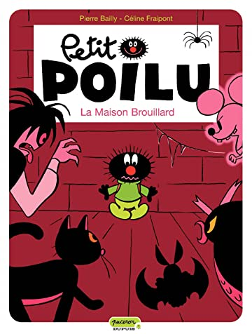 Petit Poilu Vol. 2: La Maison Brouillard