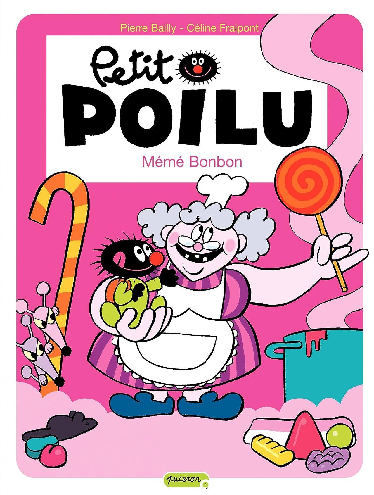 Petit Poilu Vol. 4: Mémé Bonbon
