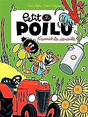 Petit Poilu Vol. 7: Kramik la canaille T7