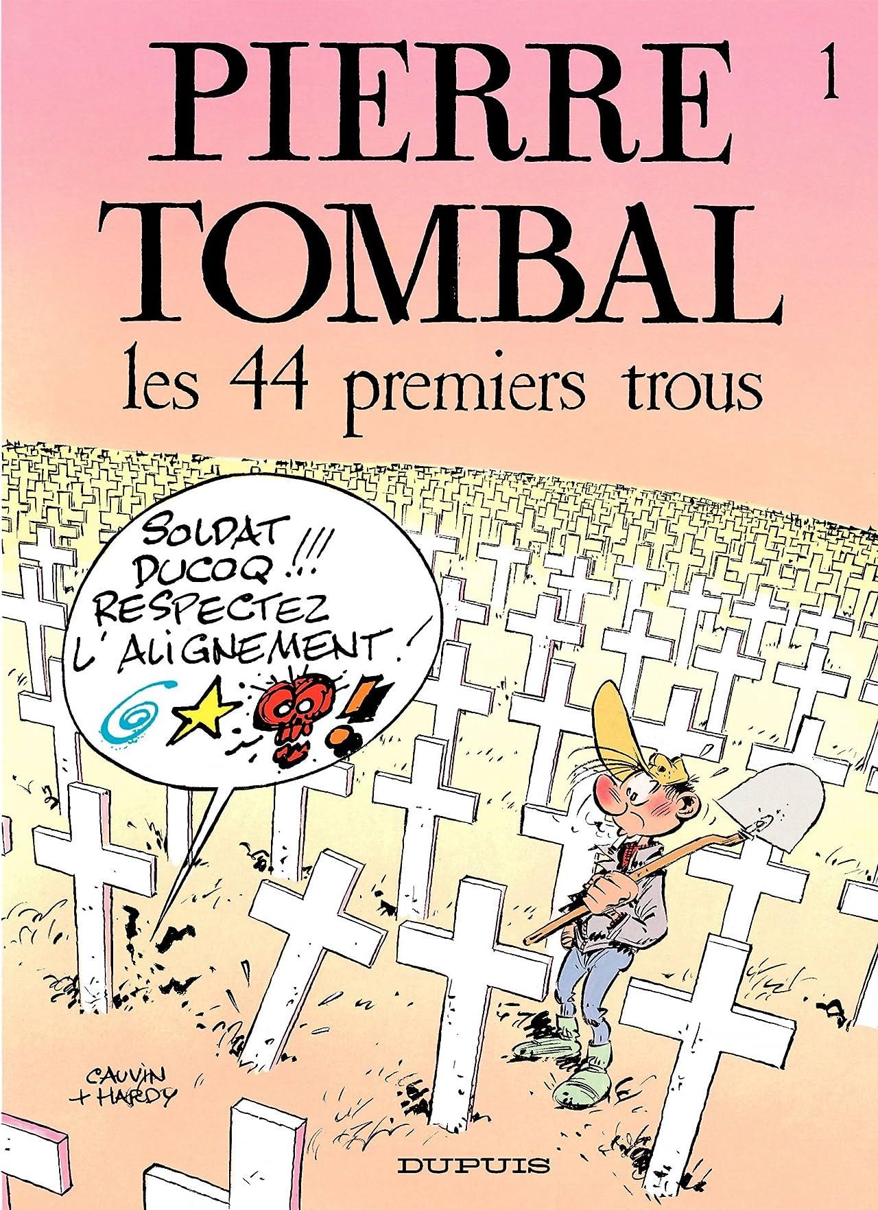 Pierre Tombal Vol. 1: Les 44 premiers trous