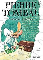 Pierre Tombal Vol. 18: Condamné à perpète