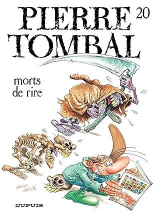 Pierre Tombal Vol. 20: Mort de rire