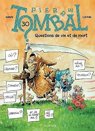 Pierre Tombal Vol. 30: Questions de vie et de mort