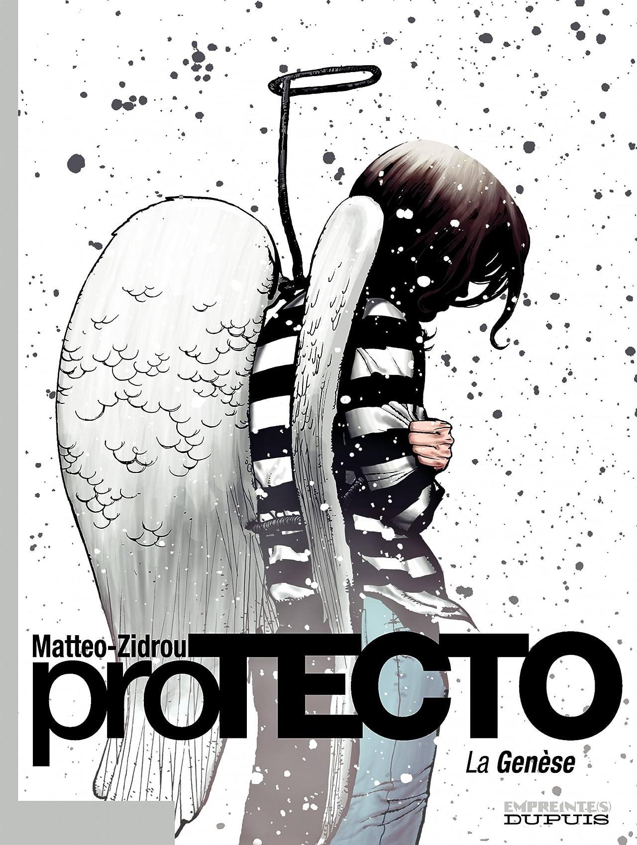 Protecto: La Genèse