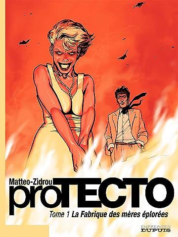 Protecto Vol. 1: La fabrique des mères éplorées