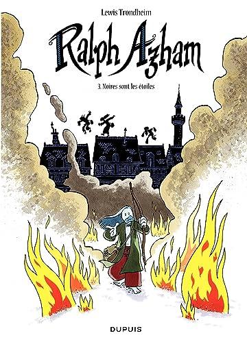 Ralph Azham Vol. 3: Noires sont les étoiles