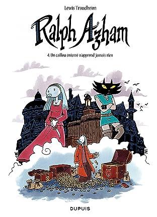 Ralph Azham Vol. 4: Un caillou enterré n'apprend jamais rien
