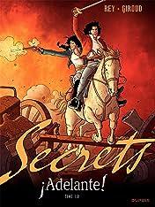 Secrets, Adelante Vol. 1