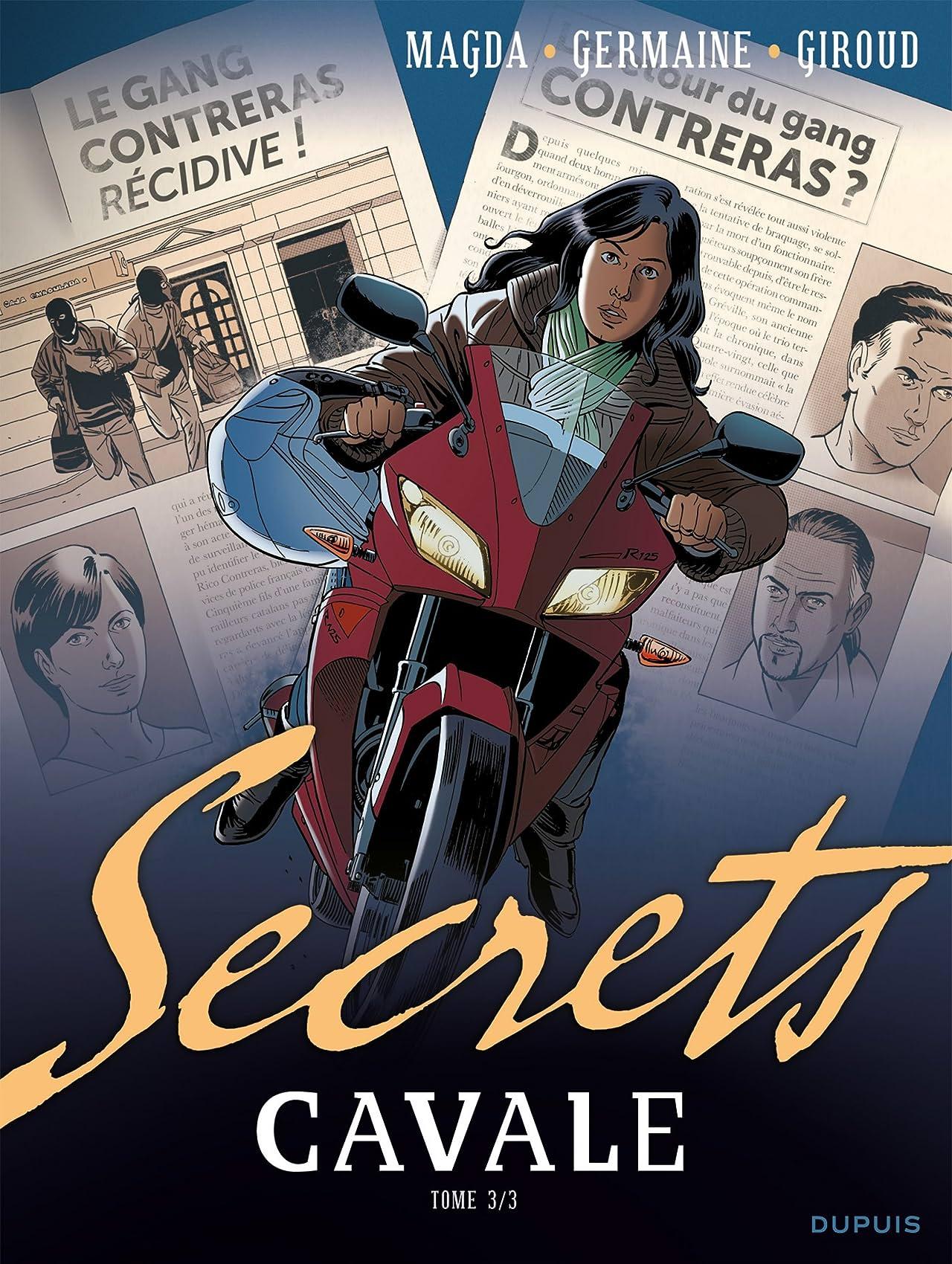 Secrets, Cavale Vol. 3
