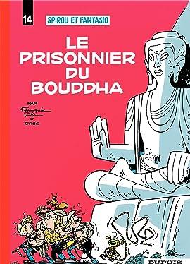 Spirou et Fantasio Tome 14: LE PRISONNIER DU BOUDDHA